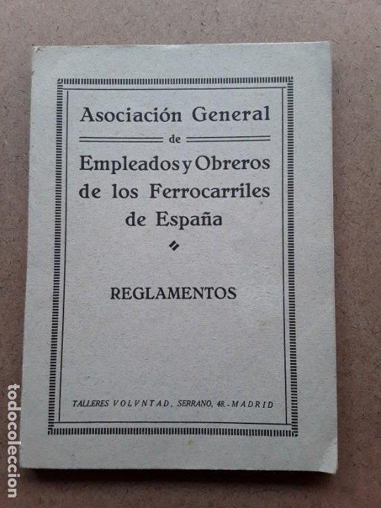 ASOCIACION GENERAL DE EMPLEADOS Y OBREROS DE LOS FERROCARRILES DE ESPAÑA REGLAMENTOS (Coleccionismo - Documentos - Otros documentos)