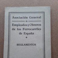 Documentos antiguos: ASOCIACION GENERAL DE EMPLEADOS Y OBREROS DE LOS FERROCARRILES DE ESPAÑA REGLAMENTOS. Lote 189787545