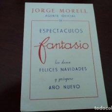 Documentos antiguos: FELICITACION NAVIDEÑA DE JORGE MORELL DE ESPECTACULOS FANTASIO 1963. Lote 190060195