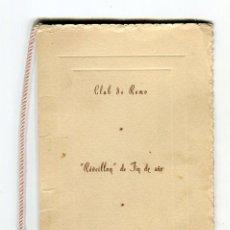 Documentos antiguos: TORTOSA CLUB DE REMO -REVEILLON DE FIN DE AÑO- PROGRAMA MUSICA DE BAILE DIVIDIDA DOS PARTES AÑO 1948. Lote 190369067