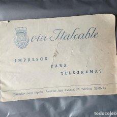 Documentos antiguos: LIBRITO IMPRESOS TELEGRAMA COMPAÑIA VIA ITALCABLE CABLEGRAMA. Lote 190500923