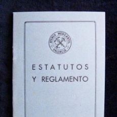 Documentos antiguos: ESTATUTOS Y REGLAMENTO ATENEO MERCANTIL DE VALENCIA, 1956. PERFECTO. Lote 190583232
