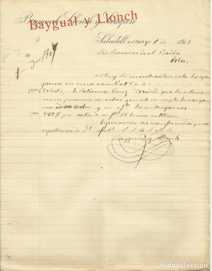 BAYGUAL, LLONCH Y SAMPERE. SABADELL. 1907. CARTA A A. BADÍA. SABADELL. (Coleccionismo - Documentos - Otros documentos)