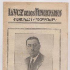 Documentos antiguos: LA VOZ DE LOS FUNCIONARIOS MUNICIPALES Y PROVINCIALES. Nº 59. ABRIL 1933.IRECTOR: PASCUAL CIVANTO. Lote 190872018