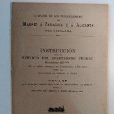Documentos antiguos: 1910 FERROCARRILES DOCUMENTO APARTADERO PEDRET MZA TARRAGONA FRANCIA ESTACIONES GERONA RED CATALANA. Lote 190987633