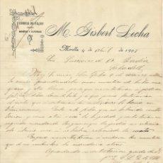 Documentos antigos: M. GISBERT LECHA. FÁBRICA DE FAJAS, MANTAS Y ALFORJAS. MORELLA. 1907. CARTA A A. BADÍA. SABADELL.. Lote 191080495