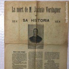 Documentos antiguos: LA MORT DE M. JACINTO VERDAGUER. SA HISTORIA. 44X33 CM.. Lote 191217282