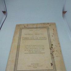 Documentos antiguos: MANUAL PRACTIC PER A EL FABRICANTE DE TEIXITS EN CATALÁN 1925. Lote 191378037