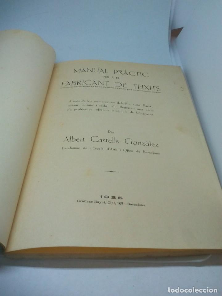 Documentos antiguos: Manual practic per a el fabricante de teixits en catalán 1925 - Foto 3 - 191378037