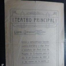 Documentos antiguos: CARTAGENA MURCIA 1907 PROGRAMA TEATRO 31 OCTUBRE DON JUAN TENORIO A BENEFICIO DEL CUB DE REGATAS. Lote 191451246
