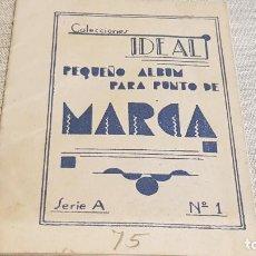 Documentos antiguos: ALBUM PARA PUNTO DE MARCA / COLECCIONES IDEAL / SERIE A Nº 1 / ENVÍO INCLUIDO.. Lote 191995700