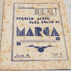 Documentos antiguos: ALBUM PARA PUNTO DE MARCA / COLECCIONES IDEAL / SERIE A Nº 3 / ENVÍO INCLUIDO / MANCHAS DE ÓXIDO. Lote 191995802