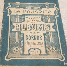 Documentos antiguos: ALBUMS PARA BORDAR A PUNTO DE CRUZ / LA PAJARITA Nº 17 / ENVÍO INCLUIDO.. Lote 191996092