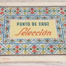 Documentos antiguos: PUNTO DE CRUZ SELECCIÓN / CASA PINAR - BARCELONA / ÁLBUM 32104 / ENVÍO INCLUIDO / BUEN ESTADO.. Lote 191996687