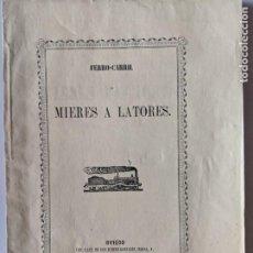 Documentos antiguos: 1861 DOCUMENTO EXCEPCIONAL ASTURIAS FERROCARRIL MIERES A LATORES CON PANO DEL PROYECTO. Lote 192466323
