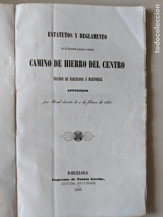 1853 RARISIMO FERROCARRILES ESTATUTOS Y REGLAMENTO CAMINO DE HIERRO DEL CENTRO BARCELONA A MARTORELL (Coleccionismo - Documentos - Otros documentos)