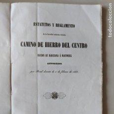 Documentos antiguos: 1853 RARISIMO FERROCARRILES ESTATUTOS Y REGLAMENTO CAMINO DE HIERRO DEL CENTRO BARCELONA A MARTORELL. Lote 192573683