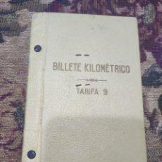 Documentos antiguos: BILLETE KILOMETRICO TARIFA 9. Lote 192754408