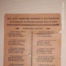 Documentos antiguos: PANFLETO UNA JOVEN REPATRIADA ENCUENTRA A SUS FAMILIARES,SE LA LLEVARON DE ESPAÑA CUANDO TENIA 3 AÑ. Lote 192755667