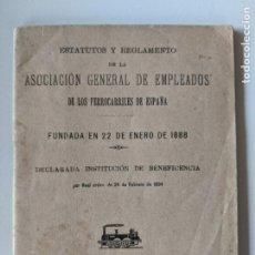 Documentos antiguos: 1899 ESTATUTOS Y REGLAMENTO DE LA ASOCIACION GENERAL DE EMPLEADOS DE LOS FERROCARRILES. Lote 192789362