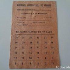 Documentos antiguos: ESTOPIÑÁN. HUESCA. COMPAÑÍA ARRENDATARIA DE TABACOS. TARJETA RACIONAMIENTO TABACO. SIN USO.. Lote 193046557