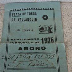 Documentos antiguos: VALLADOLID,REPÚBLICA ESPAÑOLA, 1935,ABONO TOROS,MUY RARO. Lote 193192230