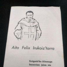 Documentos antiguos: EUSKERA CUADERNILLO BERTSOS 1962 AITA FÉLIX IRUKOIZ TARRA BALENTIN ENBEITA. Lote 193552311