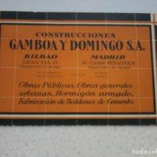 Documentos antiguos: PUBLICIDAD. CONSTRUCCIONES GAMBOA Y DOMINGO S.A. BILBAO/MADRID. OBRAS, HORMIGON, BALDOSAS. Lote 193751223