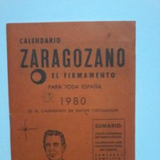 Documentos antiguos: CALENDARIO ZARAGOZANO EL FIRMAMENTO. PARA TODA ESPAÑA. 1980.. Lote 213390027