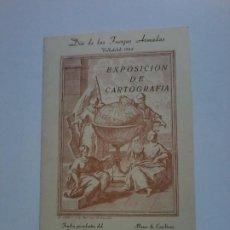 Documentos antiguos: DIA DE LAS FUERZAS ARMADAS 1984. VALLADOLID. EXPOSICION DE CARTOGRAFIA. CATALOGO DE CONTENIDO. VER. Lote 193753755