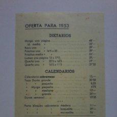 Documentos antiguos: LISTA DE PRECIOS. EDITORIAL BAYER HNOS Y CIA. BARCELONA. OFERTA PARA 1953. DIETARIOS Y CALENDARIOS. Lote 193754637