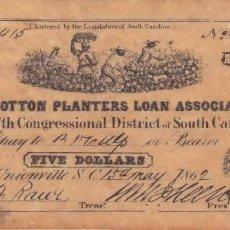 Documentos antiguos: THE COTTON PLANTERS LOAN ASSOCIATION 5 DOLLARS 1862 SOUTH CAROLINA. Lote 194117416