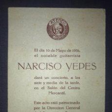 Documentos antiguos: INVITACIÓN CONCIERTO NARCISO YEPES EN EL CASINO MERCANTIL DE ZARAGOZA. ATENEO. 1954.. Lote 194312907