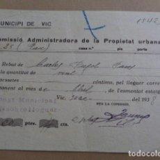 Documentos antiguos: VIC. BARCELONA. COMISSIO ADMINISTRADORA PROPIETAT URBANA. RECIBO 1938. GUERRA CIVIL. Lote 194358928