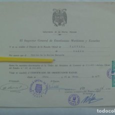 Documentos antiguos: INSPECTOR GRAL. ENSEÑANZAS MARITIMAS Y ESCUELAS NAUTICA: DIPLOMA OBSERVADOR RADAR. CADIZ, 1977. Lote 194359222