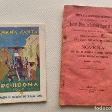 Documentos antiguos: NOVENA ARCHIDONA , MALAGA 1907 E ITINERARIO DE SEMANA SANTA DEL AÑO 1943. Lote 194366477