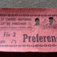 Documentos antiguos: ENTRADA CIRCO NACIONAL DE HOLANDA - PIE DE IMPRENTA ALVAREZ SEVILLA. Lote 194368087