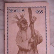 Documentos antiguos: SEMANA SANTA Y FERIA SEVILLA 193520 PAGINAS ILUSTRADO 21X13 PERFECTO ESTADO. Lote 194392690