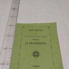 Documentos antiguos: REGLAMENTO DE LA SOCIEDAD ESPECIAL MINERA. NOMBRADA LA PROSPERIDAD. ALMERÍA 1861. Lote 194493528