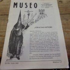 Documentos antiguos: SEMANA SANTA SEVILLA, 1982, BOLETIN NUM. 47 HERMANDAD DEL MUSEO. Lote 194519118