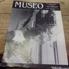 Documentos antiguos: SEMANA SANTA SEVILLA, 1985, BOLETIN NUM. 60 HERMANDAD DEL MUSEO. Lote 194519295