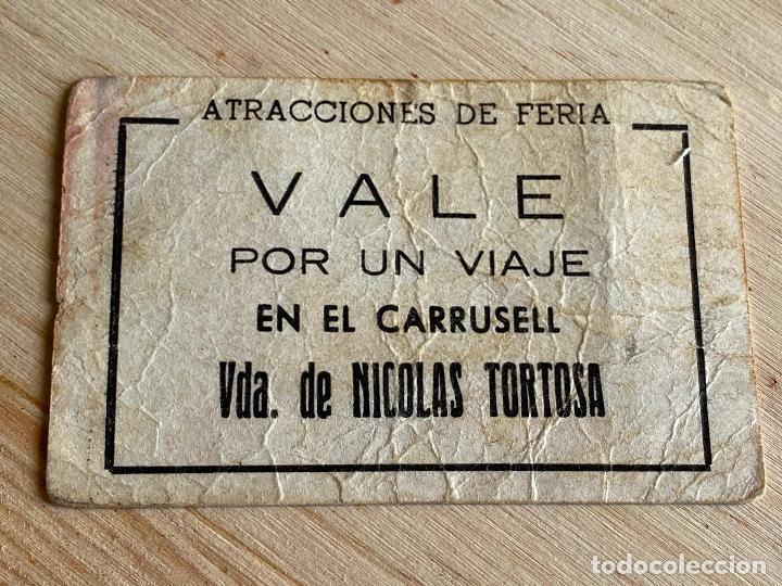 Documentos antiguos: vale por un viaje en el carrusell - viuda de nicolas tortosa - atracciones de feria - ver reverso - Foto 2 - 194534753