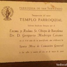 Documentos antiguos: ANTIGUA TARJETA PARROQUIA DE SANT FERNANDO BENDICIÓN OBISPO GREGORIO MODREGO CASAUS AÑO 1949. Lote 194535620