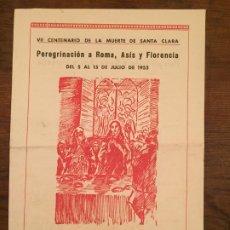 Documentos antiguos: ANTIGUO FOLLETO PEREGRINACIÓN A ROMA, ASÍS Y FLORENCIA AÑO 1954 SANTA CLARA . Lote 194535821