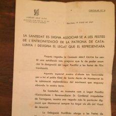 Documentos antiguos: ANTIGUO DOCUMENTO FESTES DE L'ENTRONITAZCIÓ PATRONA DE CATALUNYA DESIGNA EL LEGAT QUE EL REPRESENTA . Lote 194536657