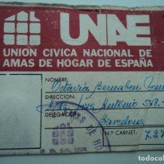 Documentos antiguos: CARNET DE UNION CIVICA NACIONAL DE AMAS DE HOGAR DE ESPAÑA UNAE. Lote 194570641