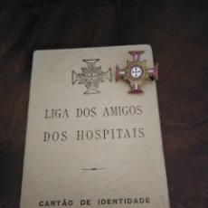 Documentos antiguos: CARNET E INSIGNIA ESMALTADA DE LA LIGA DOS AMIGOS DOS HOSPITAIS. PORTUGAL. . Lote 194595861