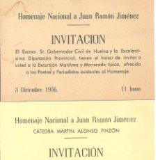 Documentos antiguos: C1.- JUAN RAMON JIMENEZ -INVITACIONES HOMENAJE NACIONAL AÑO 1956 -HUELVA - FUENTEPIÑA. Lote 194605828