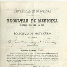 Documentos antiguos: SOLICITUD DE MATRÍCULA. UNIVERSIDAD DE BARCELONA. FACULTAD DE MEDICINA. CURSO 1901. CON SELLO. . Lote 194625146