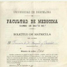 Documentos antiguos: SOLICITUD DE MATRÍCULA. UNIVERSIDAD DE BARCELONA. FACULTAD DE MEDICINA. CURSO 1902. CON SELLO. . Lote 194625248